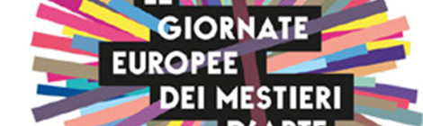 GIORNATE EUROPEE DEI MESTIERI D'ARTE 2015